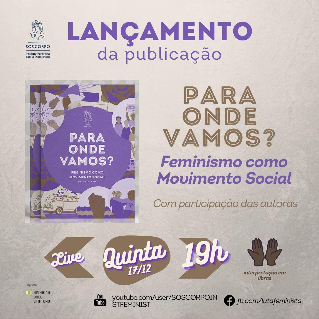 Livro sobre Feminismo como Movimento Social será lançado no próximo dia 17