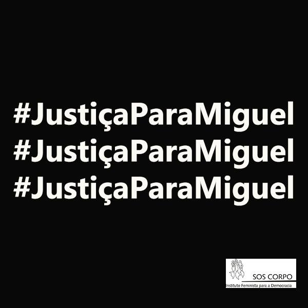 #VidasNegrasImportam: Justiça Para Miguel
