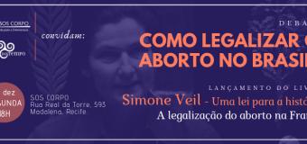 Como legalizar o aborto no Brasil?