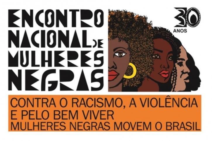 Começa hoje o Encontro Nacional de Mulheres Negras 30 anos