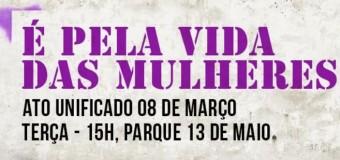 08/03/16 – Ato unificado pelo Dia Internacional de Luta das Mulheres