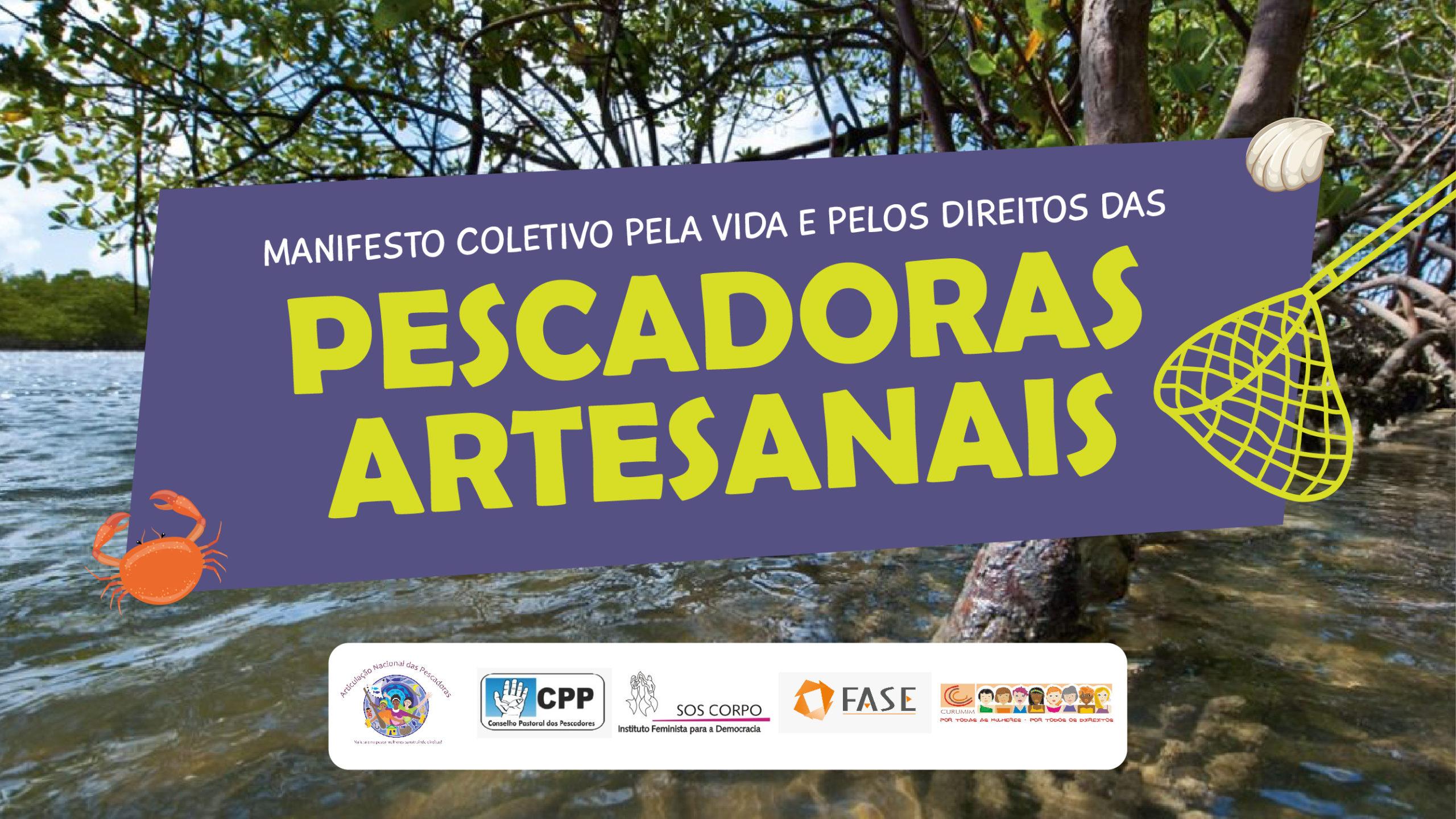 Assine o MANIFESTO PELA VIDA E PELOS DIREITOS DAS PESCADORAS ARTESANAIS!