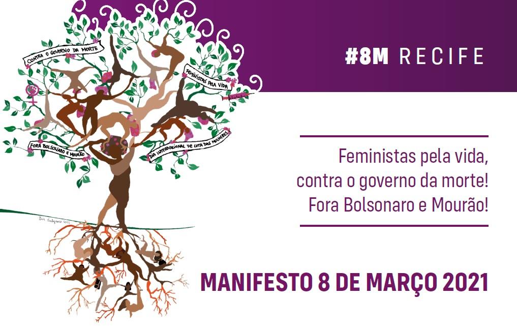 #8MRecife: Feministas pela vida, contra o governo de morte! Fora Bolsonaro e Mourão