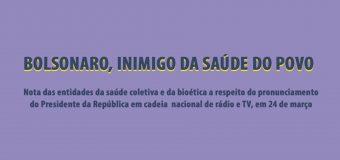 Bolsonaro, inimigo da saúde do povo