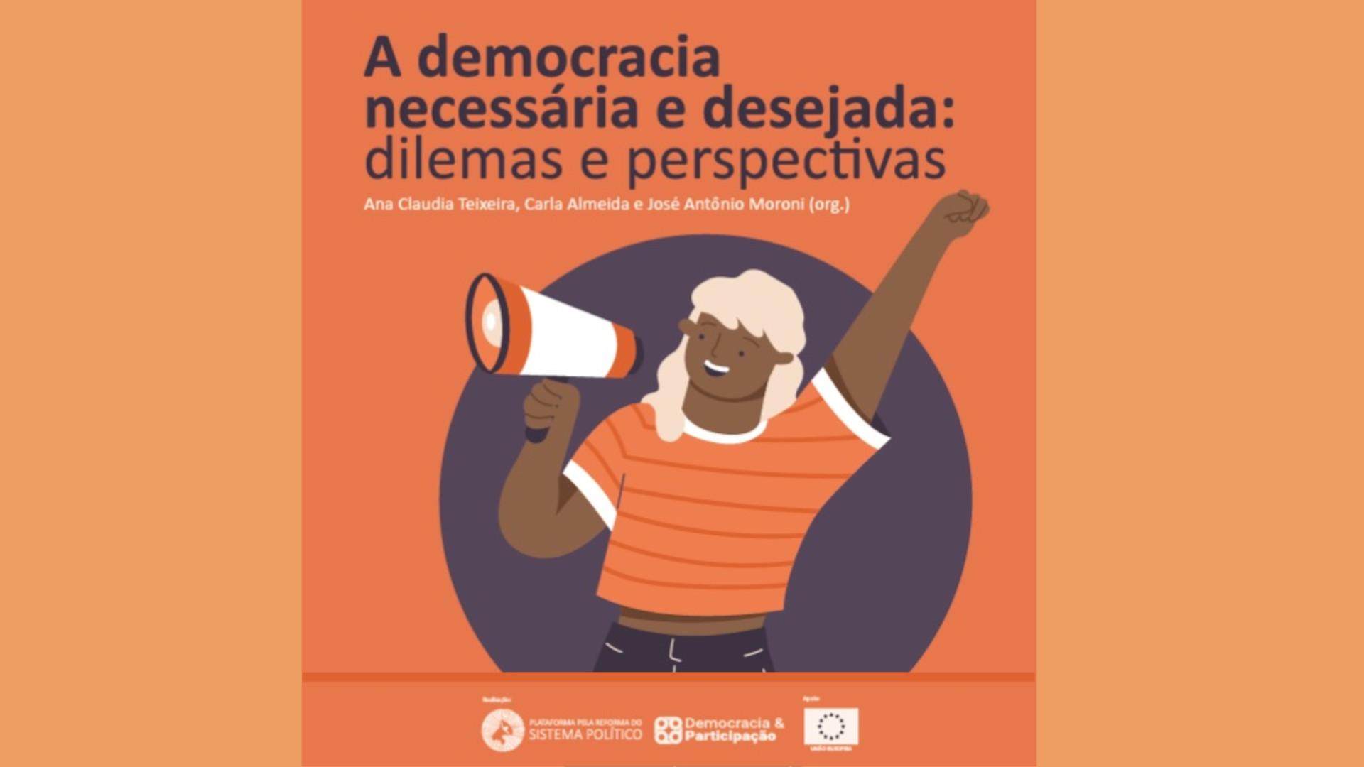 A democracia necessária e desejada: perspectivas e dilemas