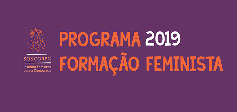Programa do SOS Corpo de formação feminista para 2019