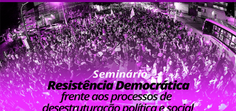 Programação do Seminário Resistências Democráticas
