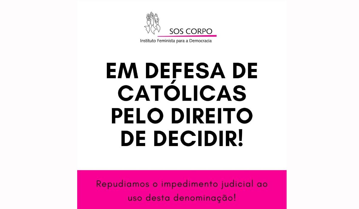 Em defesa de Católicas Pelo Direito de Decidir!