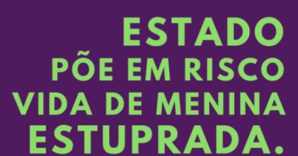 Apoie as instituições que asseguraram direito ao aborto legal da criança de São Matheus/ES