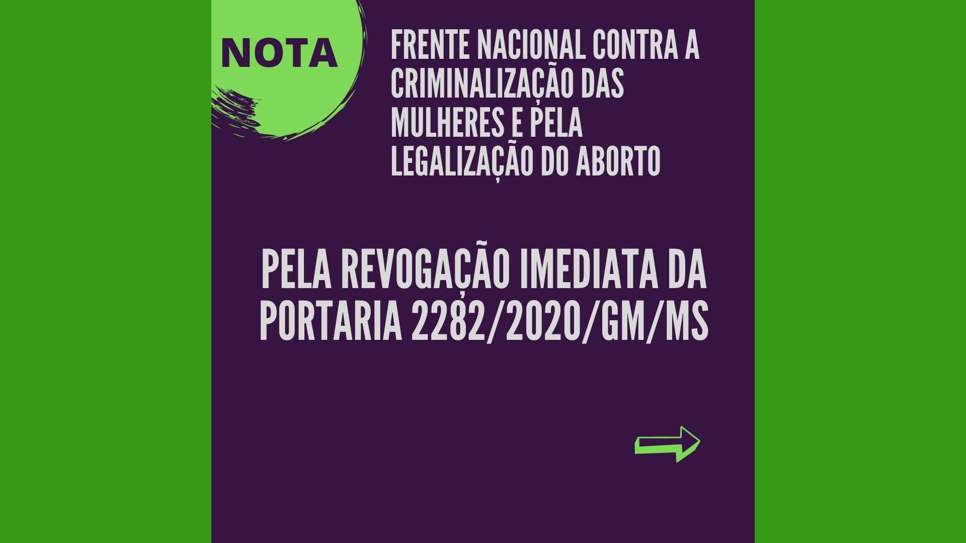 PELA REVOGAÇÃO IMEDIATA DA PORTARIA 2282/2020/GM/MS
