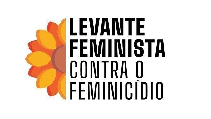 Levante Feminista Contra o Feminicídio lança abaixo-assinado para pressionar STF e Congresso Nacional
