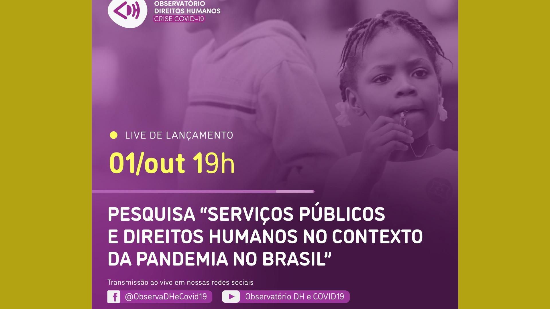 #LiveObservaDH lança pesquisa sobre os impactos da pandemia para os serviços públicos e direitos humanos