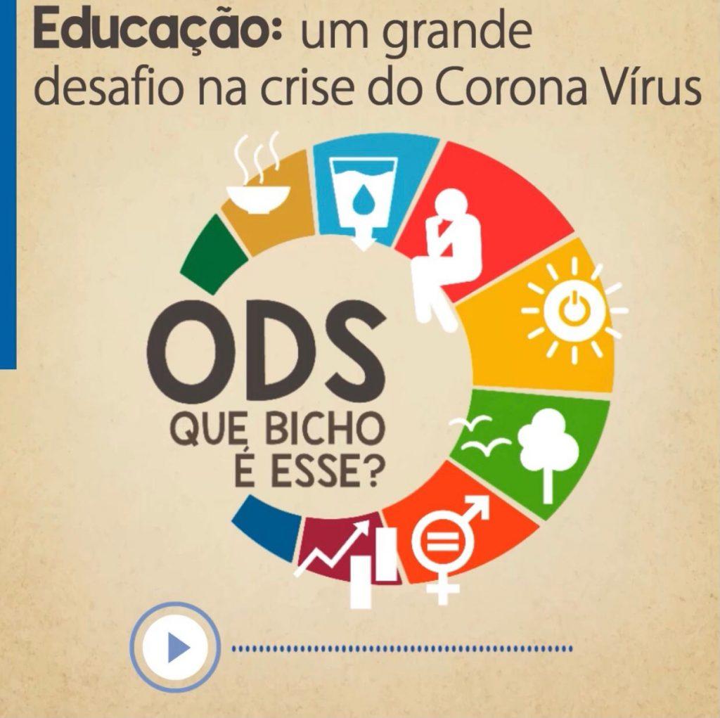 Podcast ODS-Que Bicho é esse? debate a educação brasileira na crise do coronavírus