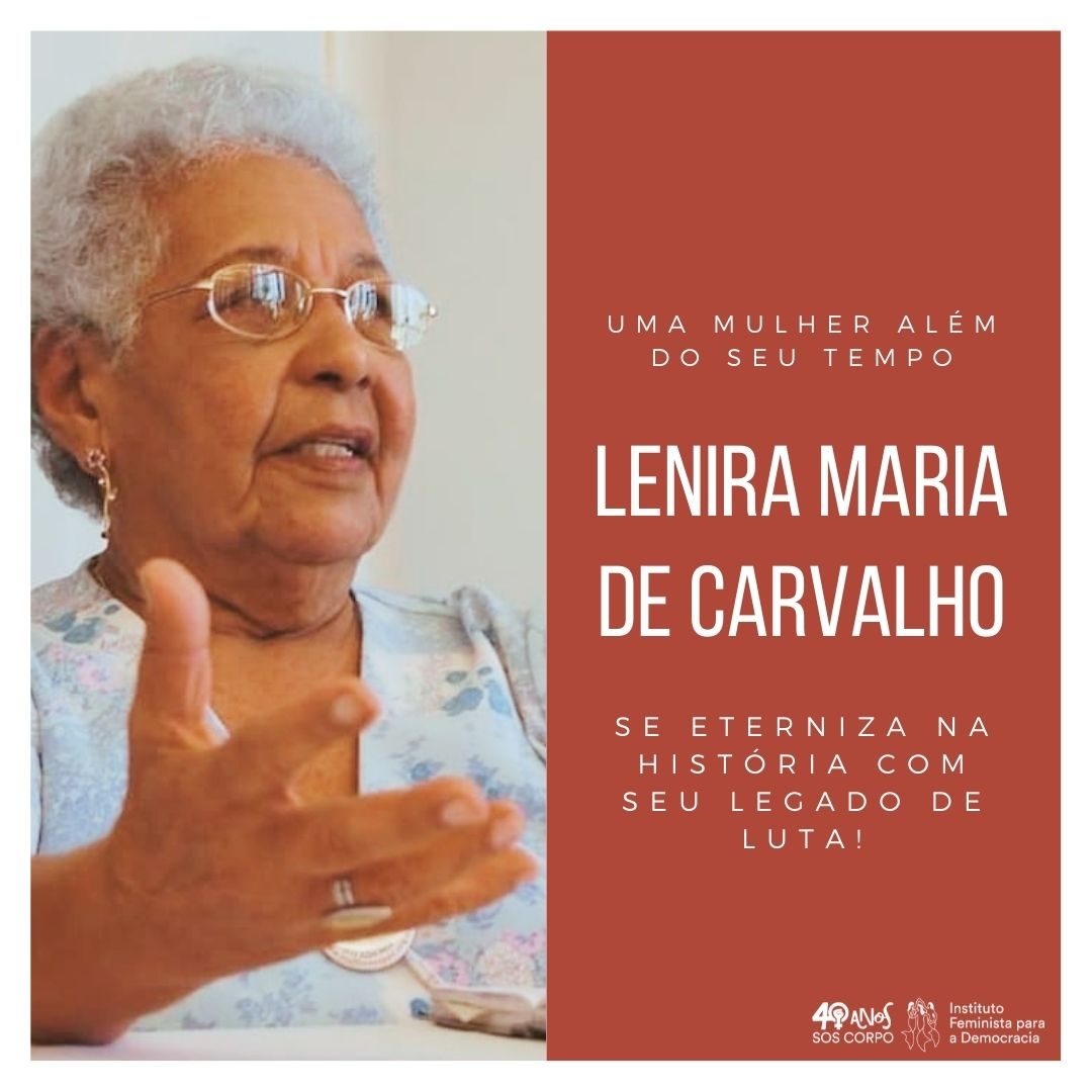 LENIRA MARIA DE CARVALHO: uma mulher que se eterniza na História!