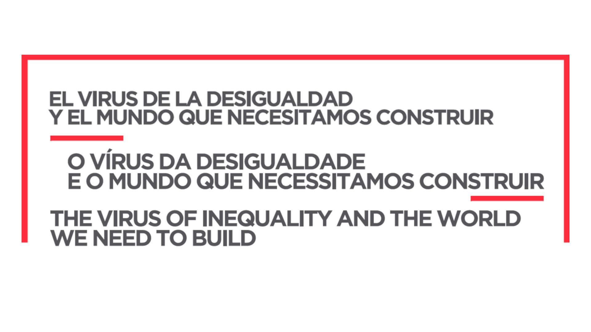 O vírus da desigualdade e o mundo que necessitamos construir