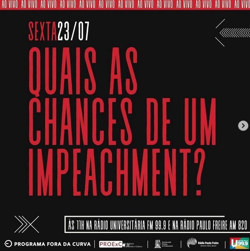 Fora da Curva: Quais as chances de um impeachment?