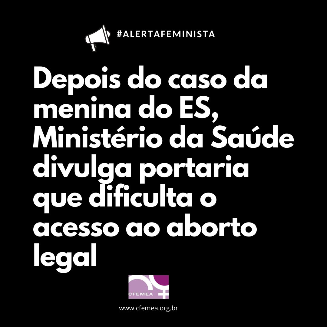 Depois do caso da menina do ES, Ministério da Saúde divulga portaria que dificulta o acesso ao aborto legal [CFEMEA]