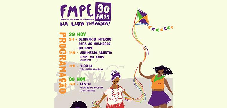 Fórum de Mulheres de Pernambuco comemora 30 anos na luta feminista com programação nesta sexta e sábado