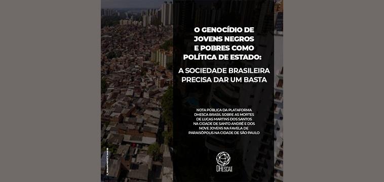 Genocídio de jovens negros e pobres como política de Estado: a sociedade brasileira precisa dar um basta!