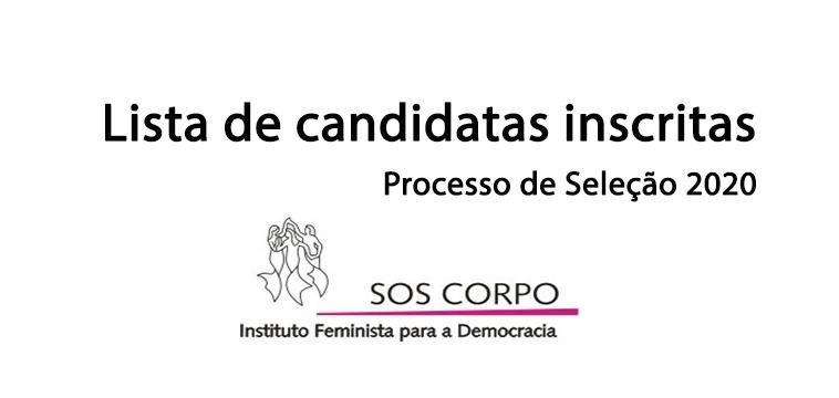 Processo de Seleção do SOS Corpo 2020: lista de candidatas inscritas