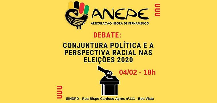 ANEPE realiza debate sobre eleições na perspectiva racial