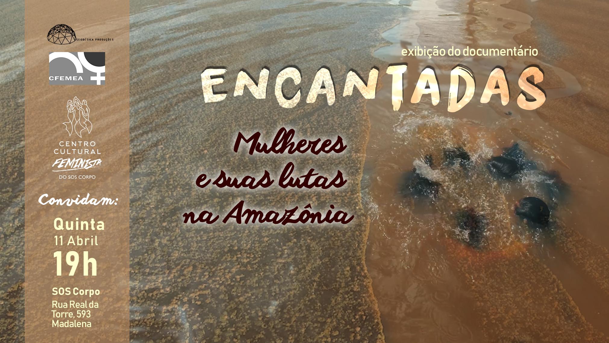 Exibição de documentário e conversa sobre luta das mulheres na região Amazônica