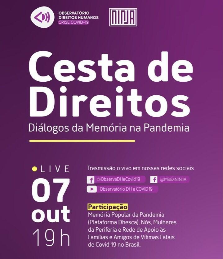 """Cesta de Direitos """"Diálogos da Memória na Pandemia"""""""
