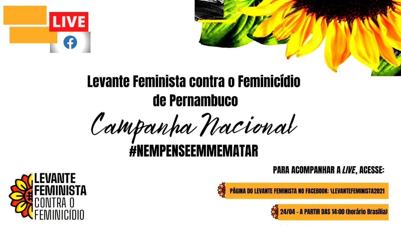 Lançamento da campanha #NemPenseEmMeMatar em PE acontece neste sábado