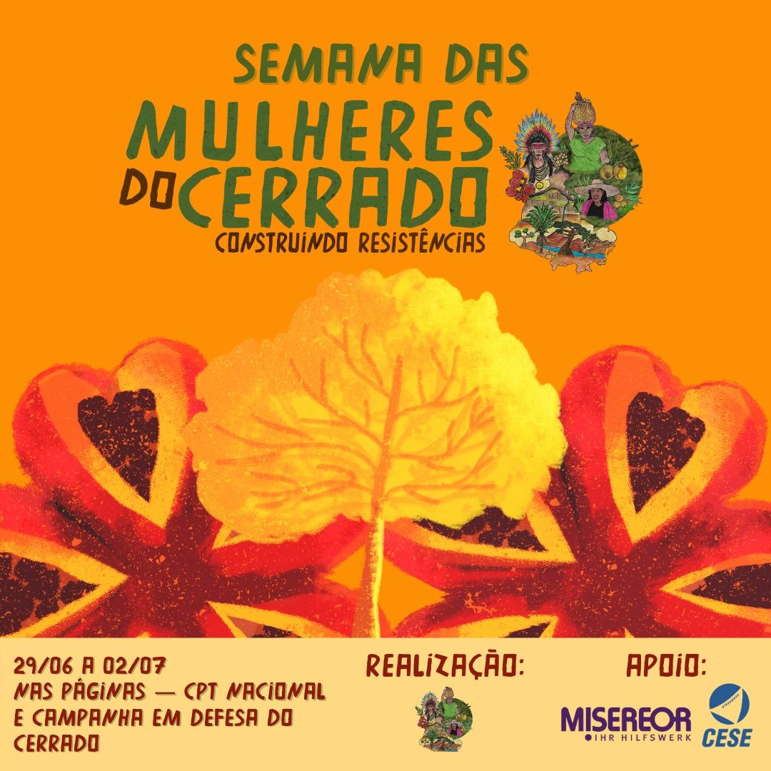 #ConstruindoResistencias Semana das Mulheres do Cerrado!