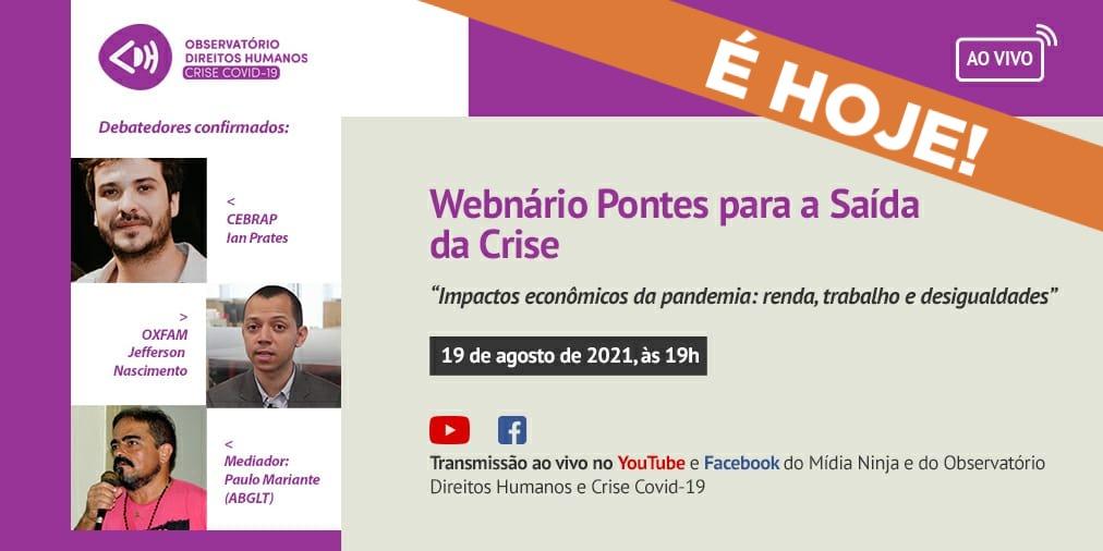 Webinário Pontes para a Saída da Crise