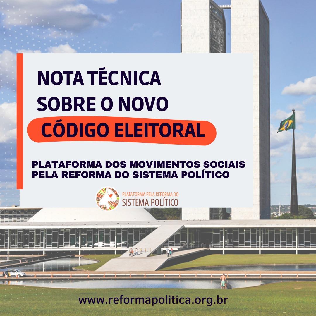 Plataforma Pela Reforma do Sistema Político publica Nota Técnica sobre o novo Código Eleitoral