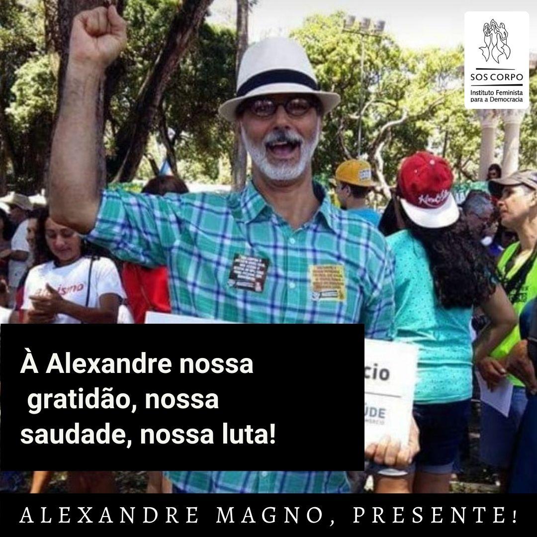 NOTA DE PESAR: Alexandre Magno, PRESENTE!