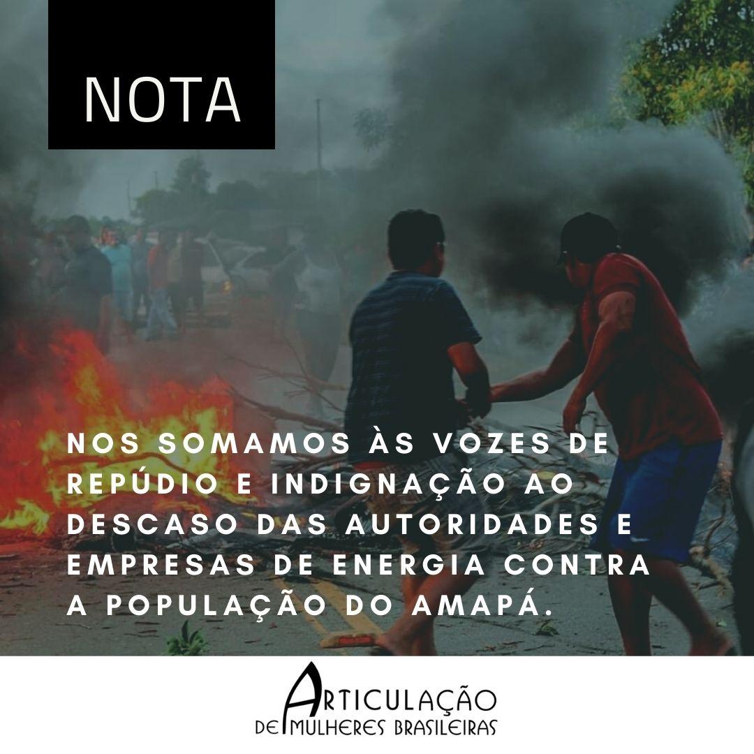 Repudio e indignação ao descaso das autoridades e empresas de energia contra a população do Amapá