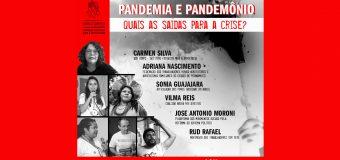 Pandemia e Pandemônio: quais as saídas para a crise?