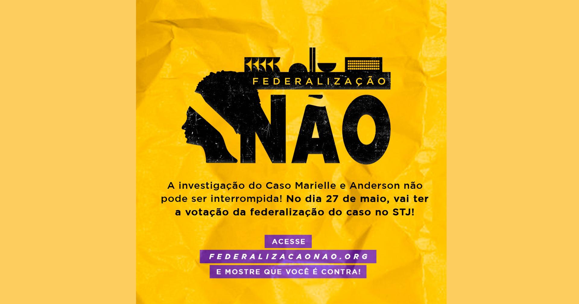 URGENTE! A investigação do caso Marielle e Anderson não pode ser interrompida!