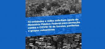 72 entidades solicitam apoio do MPF para proteção contra o COVID-19 de favelas, periferias e grupos vulneráveis