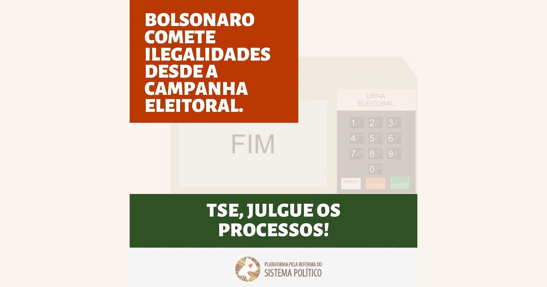 TSE, julgue a cassação da chapa Bolsonaro/Mourão!