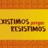 capa_existimos pq resistimos