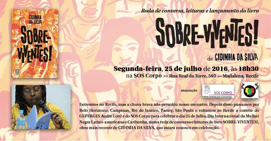 25/07/2016, às 18h30 – Um olhar quilombola sobre o mundo: debate com a escritora Cidinha da Silva no centro cultural feminista do SOS Corpo