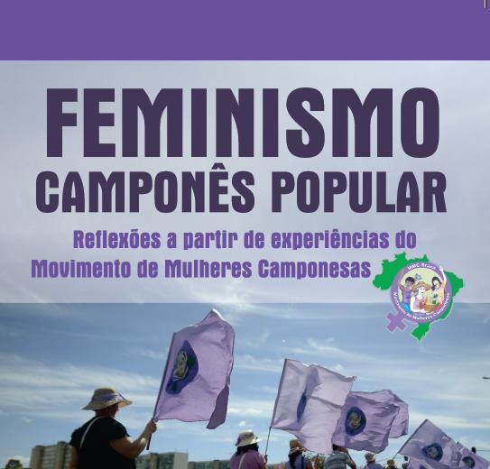 Feminismo Camponês Popular: reflexões a partir de experiências do Movimento de Mulheres Camponesas
