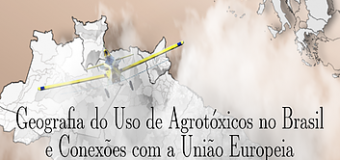 Geografia do Uso de Agrotóxicos no Brasil aponta dados alarmantes