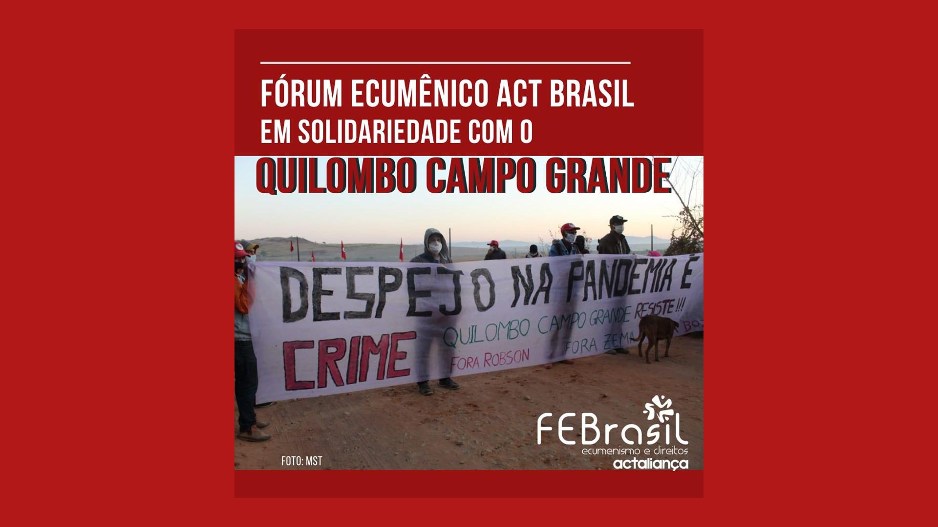 Nota FEACT em solidariedade com o Quilombo Campo Grande