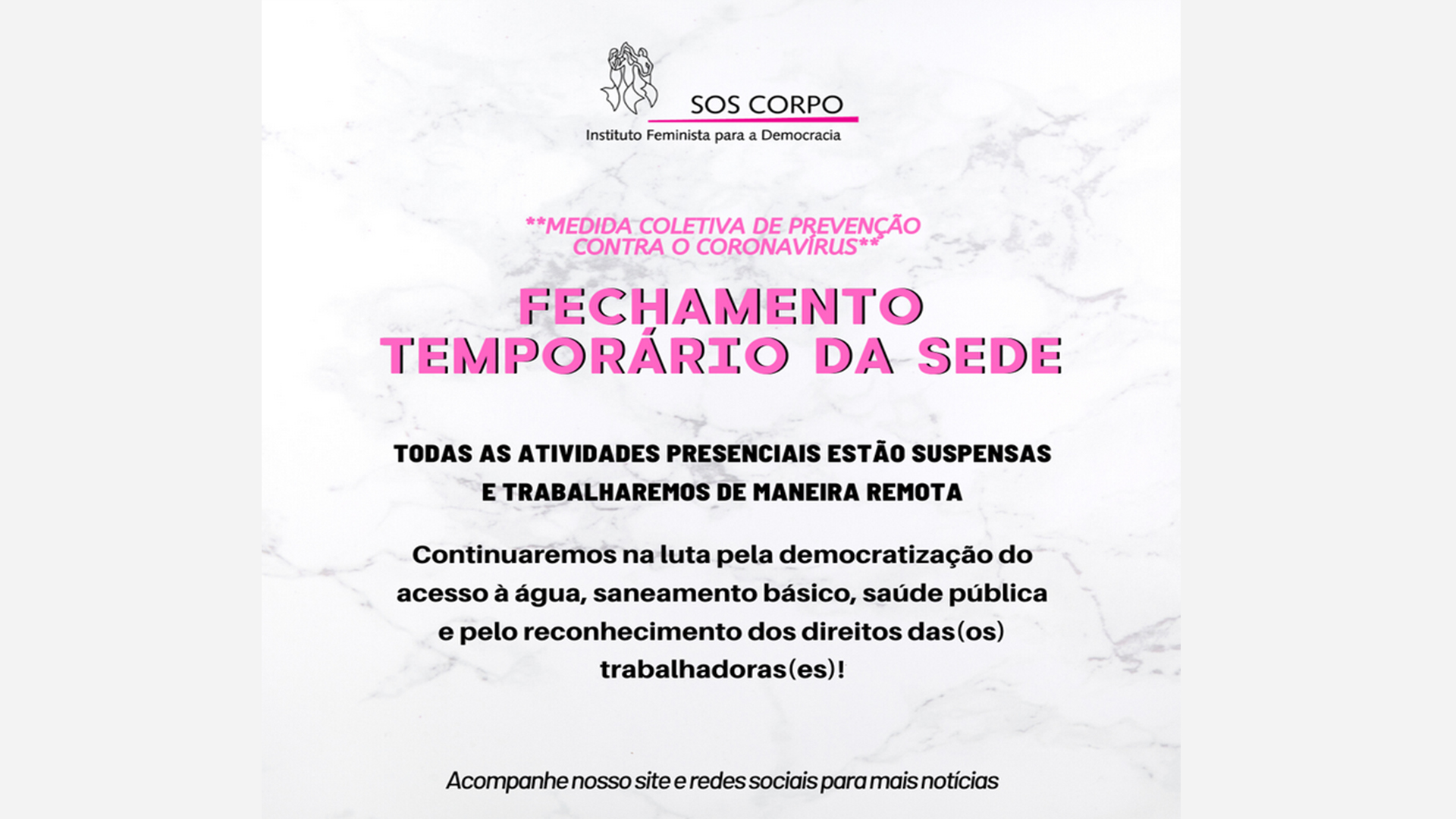 MEDIDA COLETIVA DE PREVENÇÃO AO COVID-19: FECHAMENTO TEMPORÁRIO DA SEDE