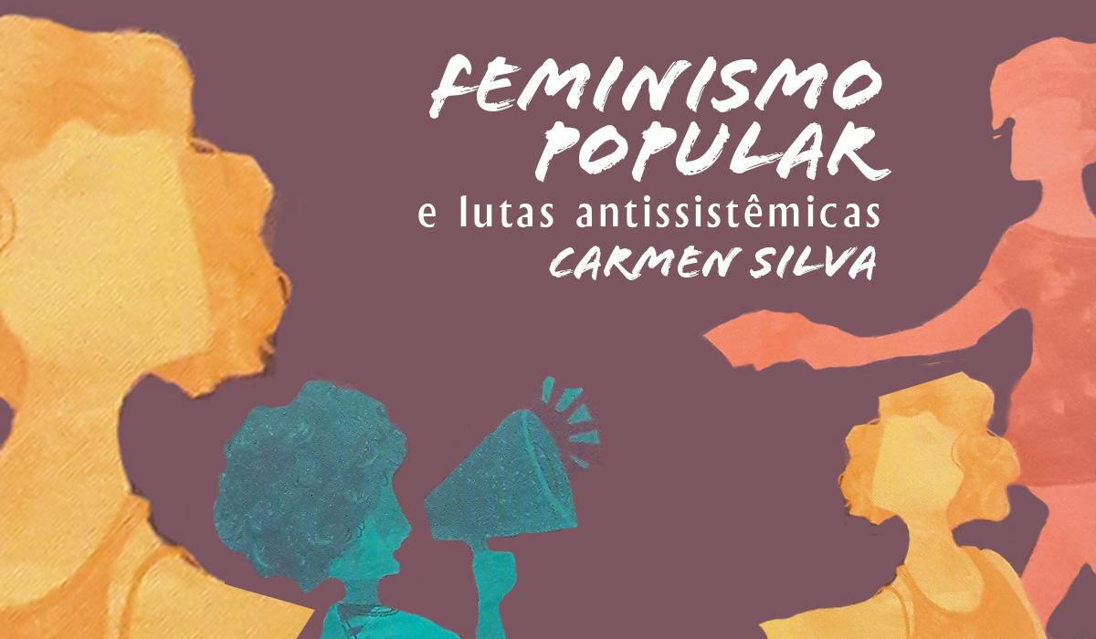 """11 de agosto, 18h30, em Salvador – Debate: """"O feminismo fora da internet"""""""
