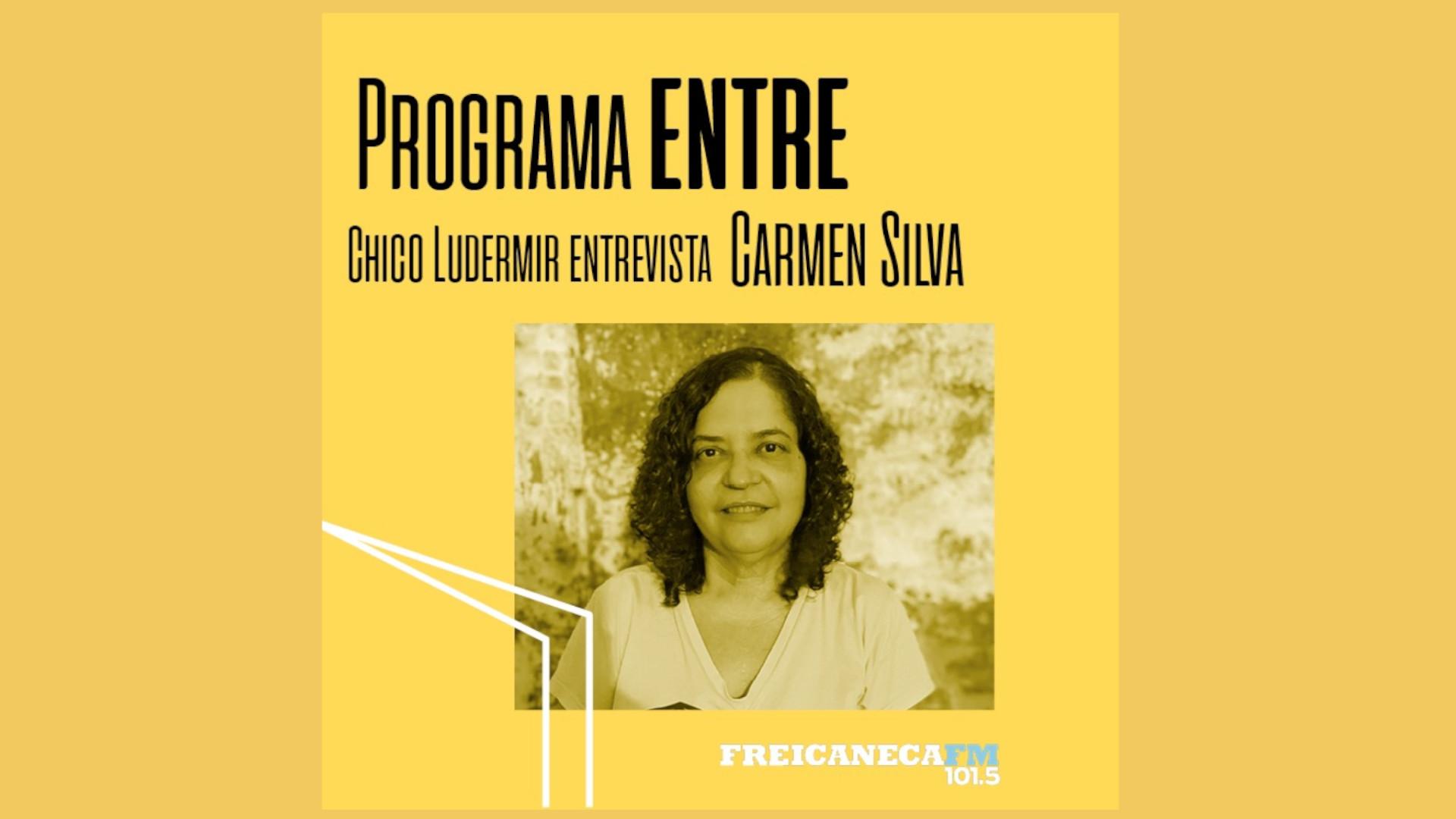 Programa Entre entrevista Carmen Silva