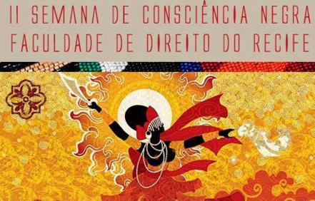 II Semana da Consciência Negra na Faculdade de Direito do Recife – programação