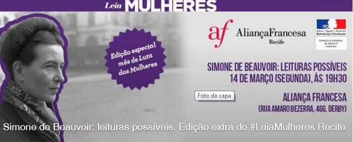 14/03/16, 19h30, no Recife – Simone de Beauvoir: leituras possíveis [#leiamulheres]