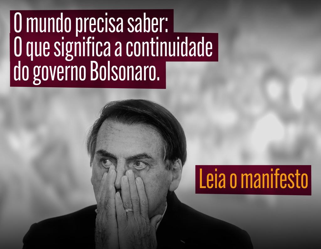 MANIFESTO: o que significa a continuidade do governo Bolsonaro?