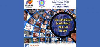 TODAS AS VIDAS VALEM:  Campanha nacional do MNDH será lançada dia 15