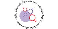 Núcleo de Reflexão feminista sobre o Mundo do Trabalho Produtivo e Reprodutivo